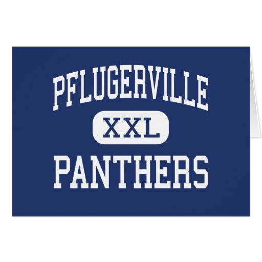 Pflugerville - Panthers - High - Pflugerville Greeting Cards