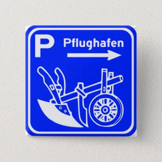 Pflughafen Schild Highway Sign Pinback Button