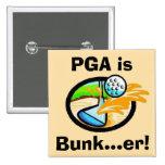 PGA is Bunk...er! Pin