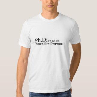 Ph. D Honestly T Shirt