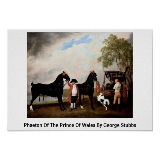 Phaeton Of The Prince Of Wales By George Stubbs Posters