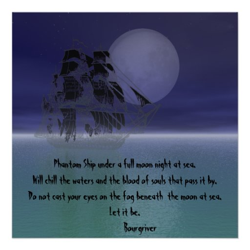 Phantom Ship under a full moon night. Poster