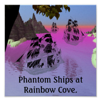 Phantom Ships at Rainbow Cove. Poster