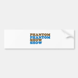 PHANTOM SHOW Talking POINT Talent LOWPRICE GIFTS Bumper Stickers