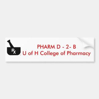 PHARM D - 2 - B U de la universidad de H… Etiqueta De Parachoque