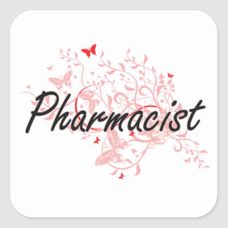 Pharmacist Artistic Job Design with Butterflies Square Sticker