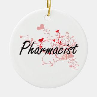 Pharmacist Artistic Job Design with Hearts Ceramic Ornament