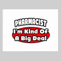 Pharmacist...Big Deal Postcard