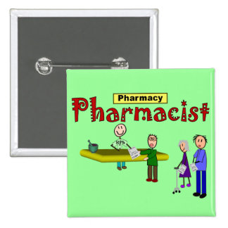 Pharmacist Customers Design 2 Inch Square Button