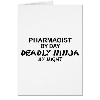 Pharmacist Deadly Ninja by Night Card