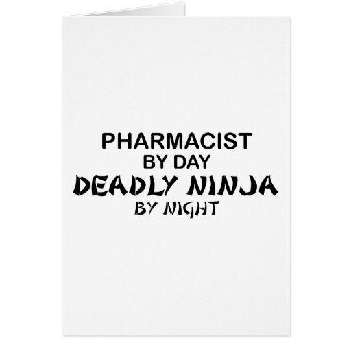 Pharmacist Deadly Ninja by Night Card