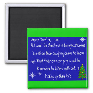 "Pharmacist ""DEAR SANTA"" Christmas Themed Gifts 2 Inch Square Magnet"
