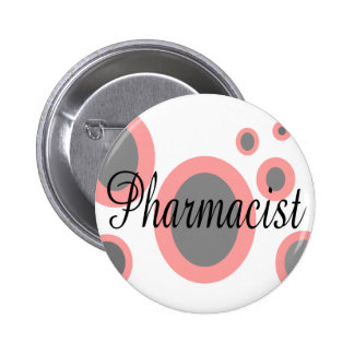 Pharmacist Gift Ideas--Unique Designs Pinback Button