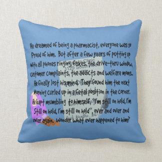 "Pharmacist Humor Pillow ""Babbling Idiot"" II"