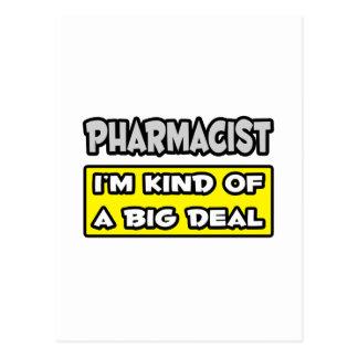 Pharmacist .. I'm Kind of a Big Deal Postcard