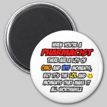 Pharmacist .. OMG WTF LOL Refrigerator Magnet
