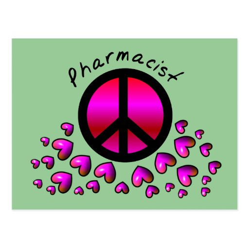 Pharmacist Peace & Hearts Design Gifts Postcard