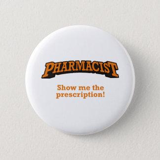 Pharmacist / Prescription Button