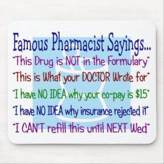 pharmacist sayings mousepad