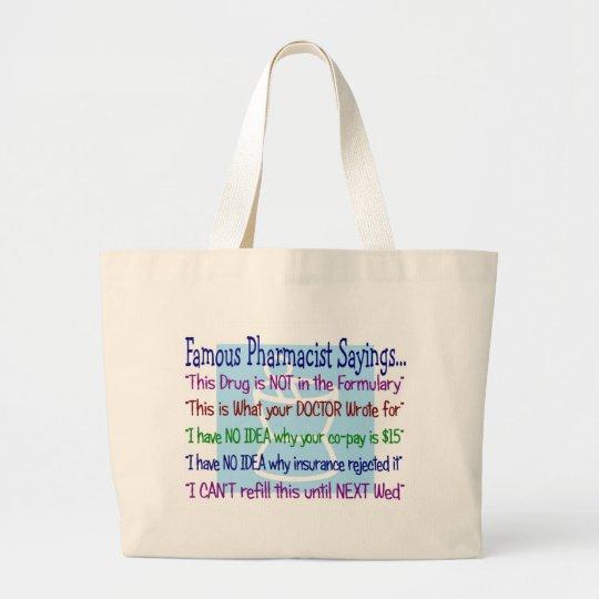 pharmacist sayings tote bag