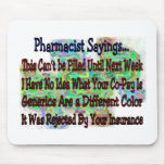 "Pharmacist sayings ""You Know You're Pharmacist IF"" Mouse Mats"