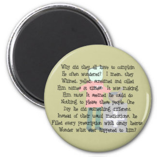 """Pharmacist Story Art Gifts """"Candy Heart Rx's"""" 2 Inch Round Magnet"""