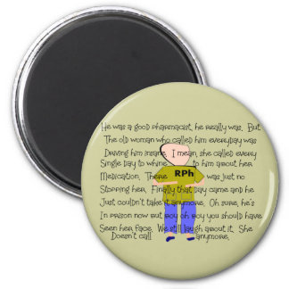 "PHARMACIST Story ARt ""He Lost it!"" 2 Inch Round Magnet"