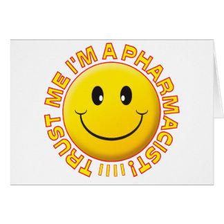 Pharmacist Trust Me Smiley Greeting Card