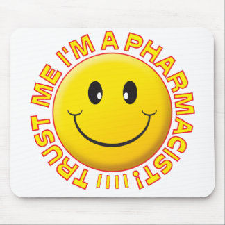 Pharmacist Trust Me Smiley Mousemat