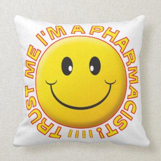 Pharmacist Trust Me Smiley Pillow