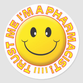Pharmacist Trust Me Smiley Stickers
