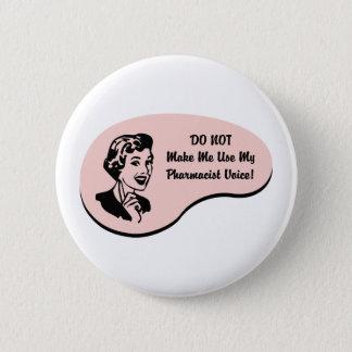 Pharmacist Voice Pinback Button