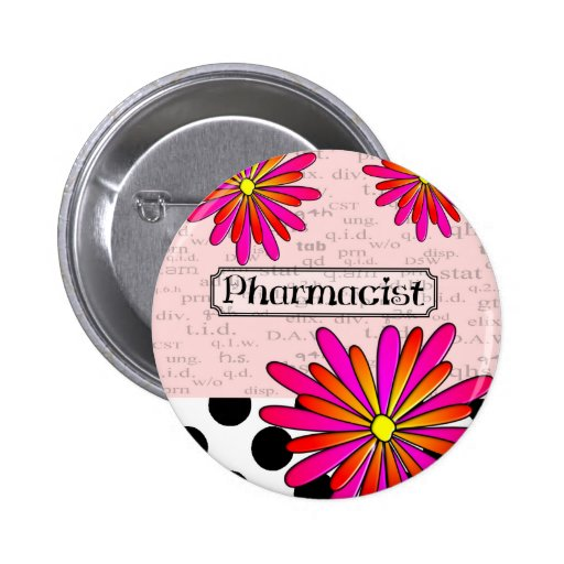 Pharmacist Whimsical Flowers Pinback Button