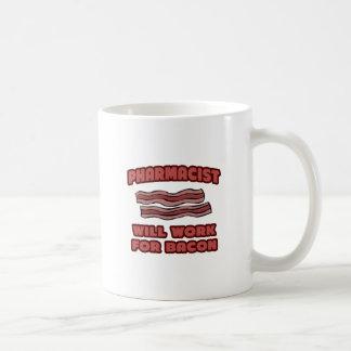 Pharmacist .. Will Work For Bacon Classic White Coffee Mug