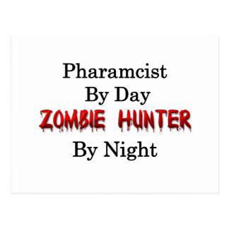 Pharmacist/Zombie Hunter Postcard
