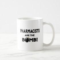 Pharmacists Are The Bomb! Coffee Mug