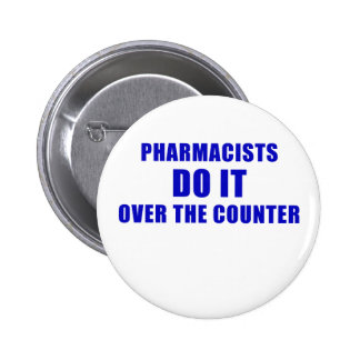 Pharmacists Do It Over the Counter Button