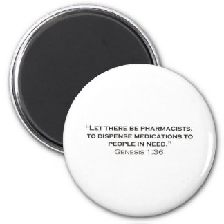 Pharmacists / Genesis Refrigerator Magnet