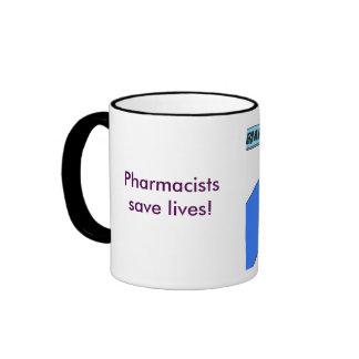 Pharmacists save lives! ringer coffee mug