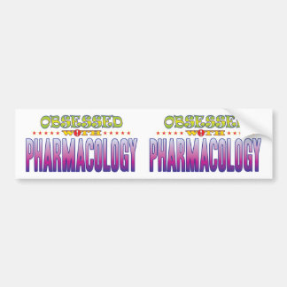 Pharmacology 2 Obsessed Bumper Sticker