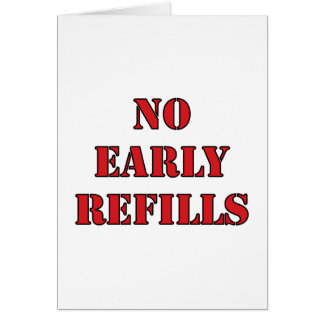 Pharmacy - No Early Refills Cards
