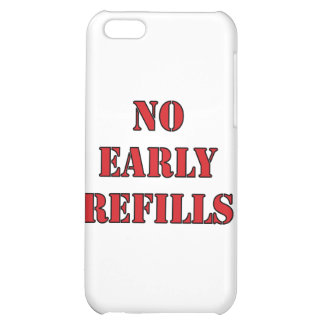 Pharmacy - No Early Refills iPhone 5C Cover