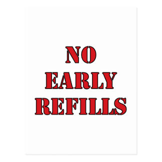 Pharmacy - No Early Refills Post Card