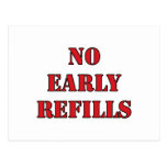 Pharmacy - No Early Refills Postcard