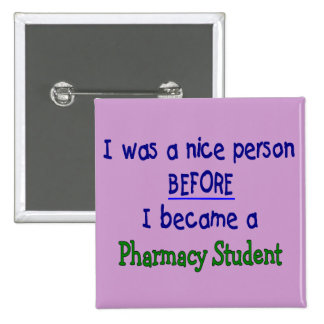 Pharmacy Student Funny T-Shirts & Gifts 2 Inch Square Button