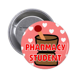 """""""PHARMACY STUDENT"""" Gifts Pinback Button"""