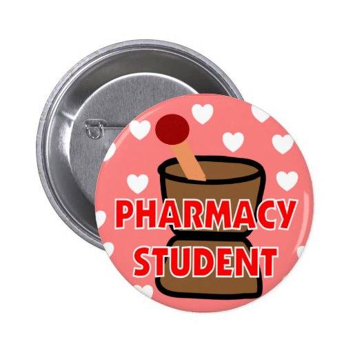 """PHARMACY STUDENT"" Gifts Pinback Button"