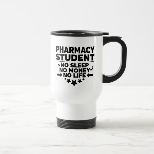 Pharmacy Student No Sleep No Money No Life Travel Mug