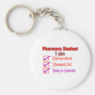 "Pharmacy Student ""Stressed, Exhausted"" Gifts Basic Round Button Keychain"