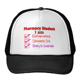 "Pharmacy Student ""Stressed, Exhausted"" Gifts Trucker Hat"